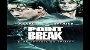 Point Break - I Want you
