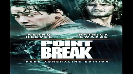 Point Break - I Want you