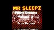 Mr Sleepz - Moldy Maggot