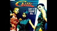 Chilli - Say Im your No. 1