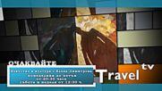 Travel TV - Гледайте - Поредица - Изкуство и култура с Елена Димитрова/ Watch - Аrt and Culture