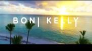 Премиера | Boni & Kelly - Само искам да те обичам | Превод 2017