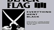 Black Flag ‎– Everything Went Black [full Album]