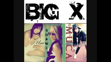 Big X - След раздяла