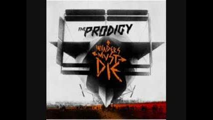 The Prodigy - Take Me To The Hospital