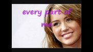 Miley Cyrus - Every Part of me