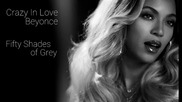 Beyonce - Crazy in love (fifty shades of Grey - Remix)
