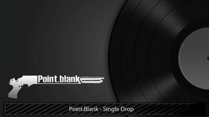 Point.blank - Single Drop