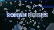 Roman Reigns - Theme Song and Titantron 2014