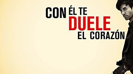 Enrique Iglesias ft. Wisin - Duele El Corazon ( Lyric Video )