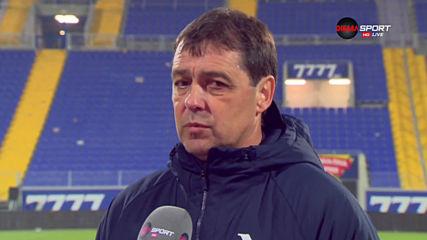 Хубчев: Публиката вдигна отбора в този мач