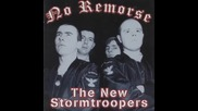 No Remorse-the New Stormtroopers