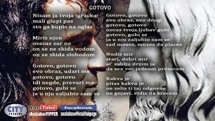 Aca Lukas - Gotovo - (Audio 2012)