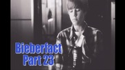 Bieberfact (part 23)
