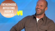 Will Jason Statham keep doing action after becoming a Dad?