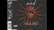 Mad - I Think Of You (the B-sides)