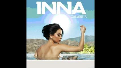 Румънското си каза думата ! Inna - Calabria