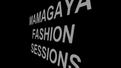 Mamagaya Fashion Sessions