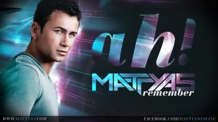 English Subs! Mattyas - Remember (official Single 2012)