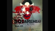 Squarehead Stop, Drop & Roll (feat Xina)