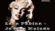 Lara Fabian - Je suis Malade
