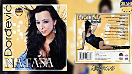Natasa Djordjevic - Surovo - (official audio 2012.).mp4