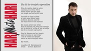 Hit !!! Hari Mata Hari - Da ti ko covjek oprostim (official Lyrics video) 2014 # Превод