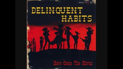 Delinquent Habits - Get up,  Get on it