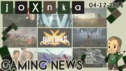 Gaming News [04.12.2016] - joXnka преглед на печата