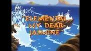 Aladdin - Elemental My Dear Jasmine