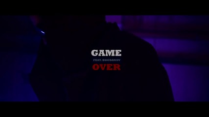 Game Over feat. Богданов - Млади хора [official Hd Video]