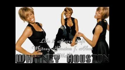 Whitney Houston Feat Akon - Like I Never Left песен) 2008