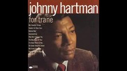 Johnny Hartman Im Glad There Is You