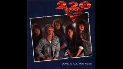 220 Volt - Love Is All You Need