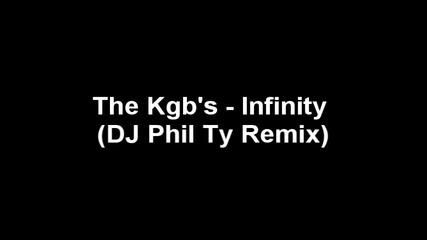 The Kgbs - Infinity (dj Phil Ty Remix)