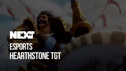 NEXTTV 050: Esports: Hearthstone The Grand Tournament