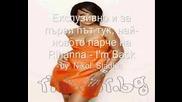 Превод! Rihanna - Im Back + Линк за теглене и Bg субтитри