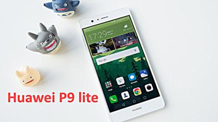 Ревю на Huawei P9 lite