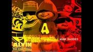 Alvin And The Chipmunks - Smack That (akon &. Eminem )