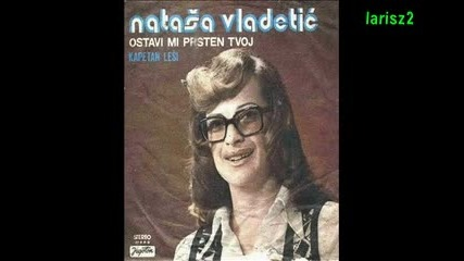 Natasa Vladetic - Kapetan Lesi (1974)