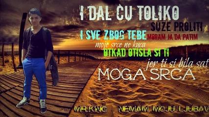 Mr.king - Nemam Moju Ljubav - 2014