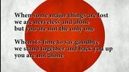 Песен посветена на Япония - земетресението и цунамито - A Song for you