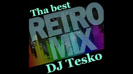 Retro Hits - ( Dj Tesko Mix )