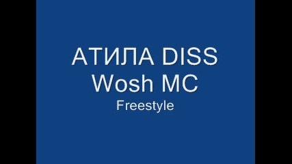 Atila Diss Wosh Mc