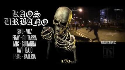 Kaos Urbano - Las Calles De Abajo