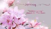 Златна пролет ... (music by Tim Janis) ... (розова пролет)