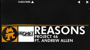 [house Music] Project 46 - Reasons (feat. Andrew Allen) [monstercat Release]