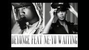 Ne - Yo feat Beyonce - Waiting ( Final Version) Bg subs