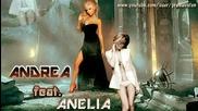 Andrea i Aneliia - Za da me imash
