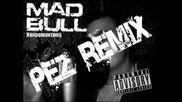 Mad Bull - Nekromantika (pez Remix)